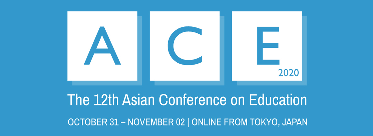 The Asian Conference on Education (ACE)