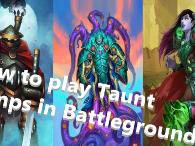 Battlegrounds Taunt Composition Basic Guide