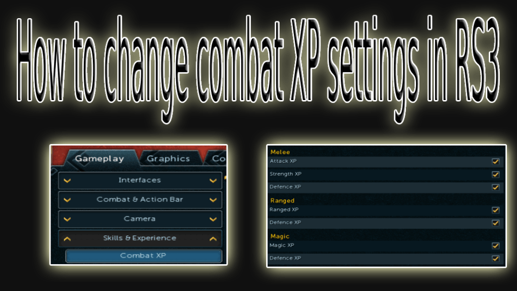 how to change combat XP settings RS3