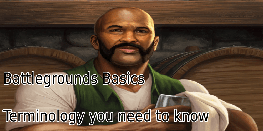 Battlegrounds Basics Terminology