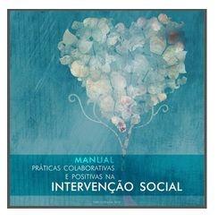 Manual – Práticas Colaborativas e Positivas na Intervenção Social