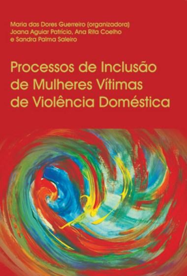 «Processos de Inclusão de Mulheres Vítimas de Doméstica»