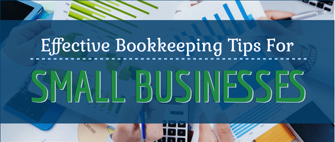 Top 7 Bookkeeping Tips for Small Businesses Owners
