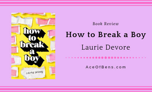 Review of How to Break a Boy by Laurie Devore