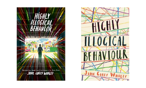 Hardcover and paperback cover designs of Highly Illogical Behavior by John Corey Whaley