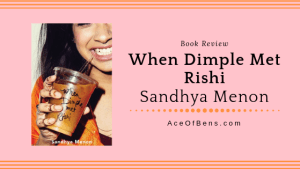Review of When Dimple Met Rishi by Sandhya Menon