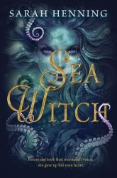 Cover of Sea Witch by Sarah Henning