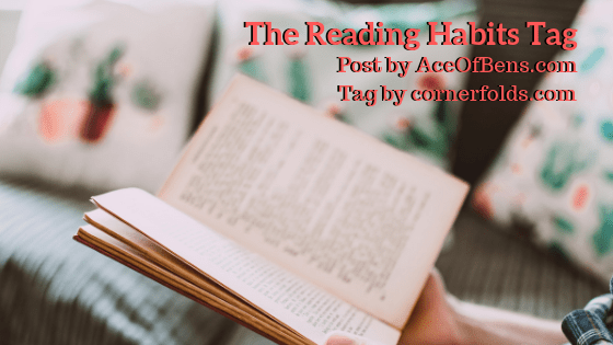 The Reading Habits Tag by cornerfolds.com