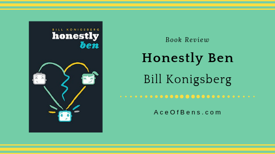 Review of Honestly Ben by Bill Konigsberg
