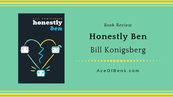 Review of Honestly Ben by Bill Konigsberg