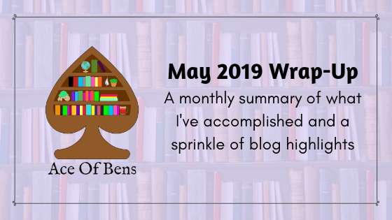 May 2019 Wrap-Up