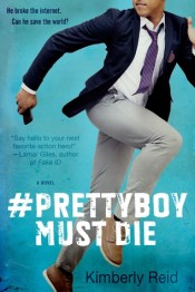 Cover of #Prettyboy Must Die by Kimberly Reid
