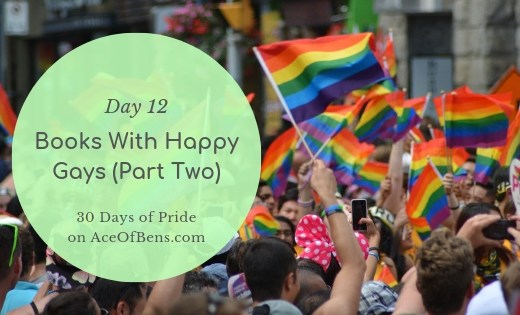 Happy Gays - 30 Days of Pride