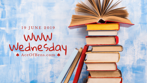 WWW Wednesday - June 19 2019