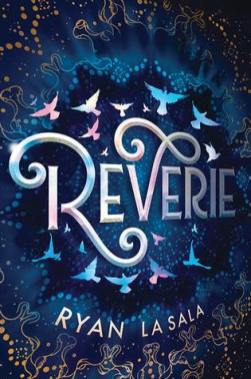 Cover of Reverie by Ryan La Sala