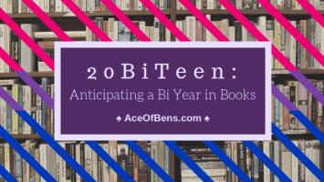 20BiTeen: Anticipating a Bi Year In Books