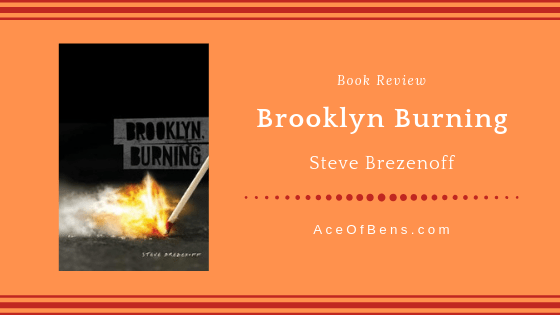 Review of Brooklyn Burning by Steve Brezenoff