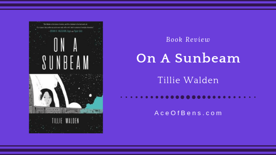 Review of On A Sunbeam by Tillie Walden