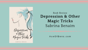 Review of Depression & Other Magic Tricks by Sabrina Benaim