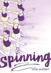 Cover of Spinning by Tillie Walden