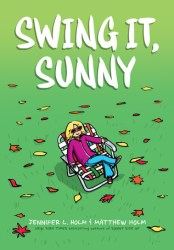 Cover of Swing It Sunny by Jennifer L Holm