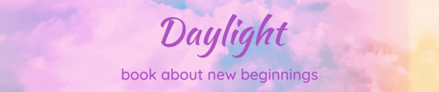 Daylight - Book about new beginnings