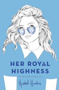 Cover of Her Royal Highness by Rachel Hawkins