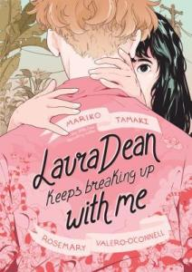 Cover of Laura Dean Keeps Breaking Up With Me by Mariko Tamaki