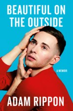 Cover of Beautiful On The Outside by Adam Rippon