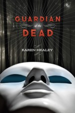 Cover of Guardian of the Dead by Karen Healey