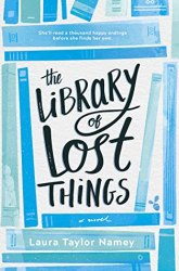 Cover of The Library of Lost Things by Laura Taylor Namey