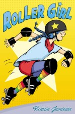 Cover of Roller Girl by Victoria Jamieson