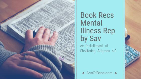 Book Recommendations by Sav   Shattering Stigmas 4.03 min read