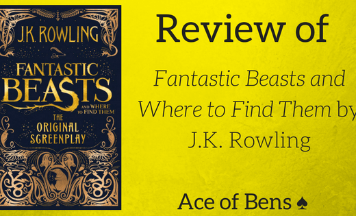 Review of Fantastic Beasts and Where to Find Them by J.K. Rowling