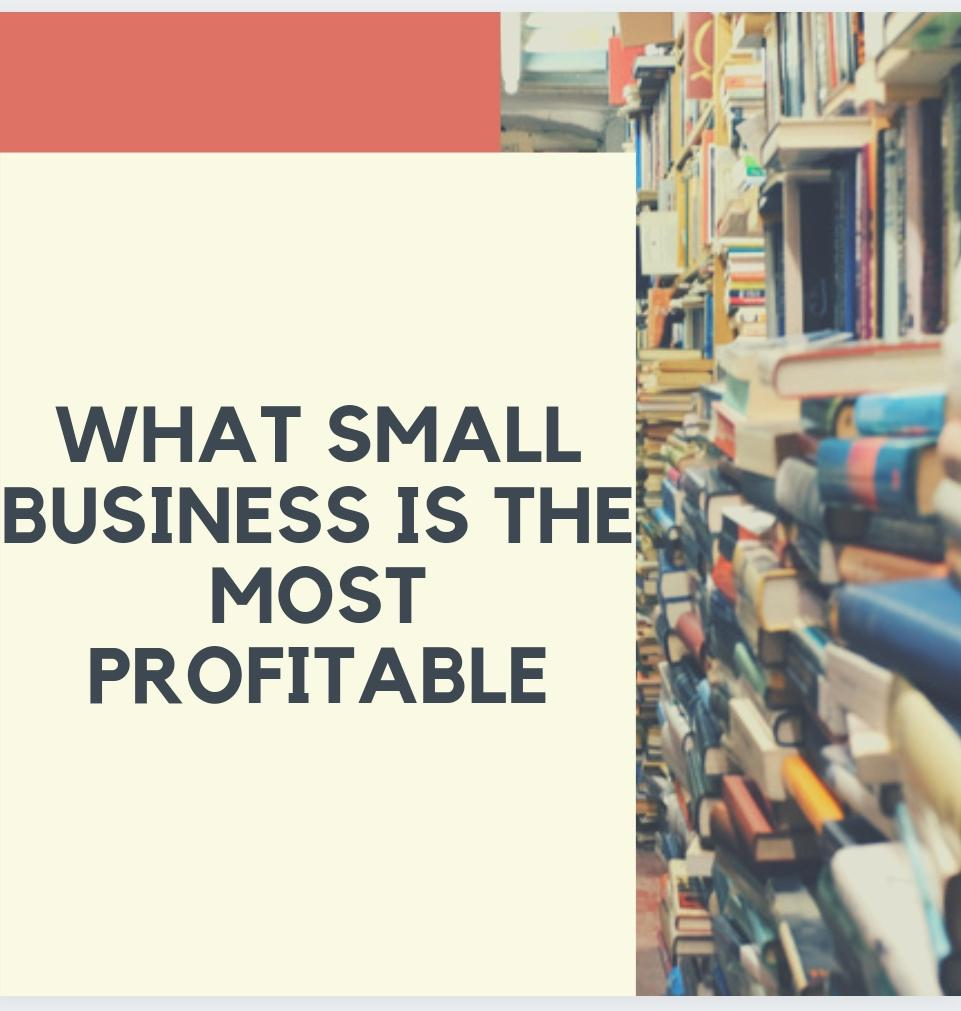 what small business is the most profitable