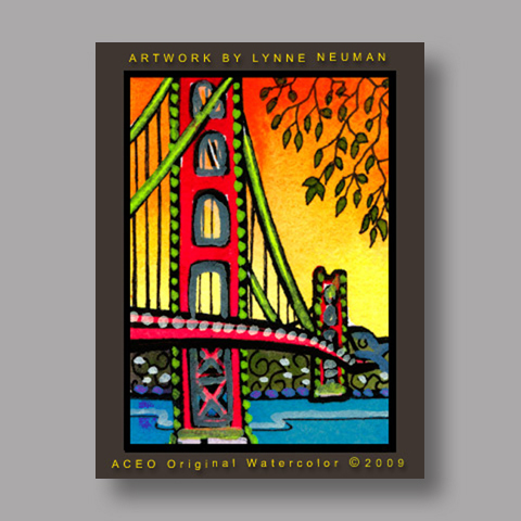 Signed ACEO Print *San Francisco Golden Gate Bridge #2674* by Lynne Neuman