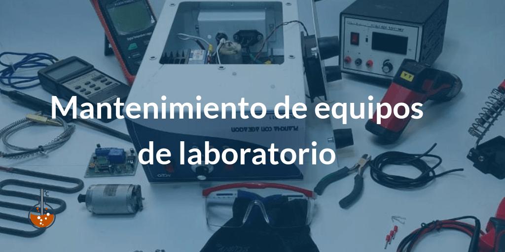 Mantenimiento de equipos de laboratorio