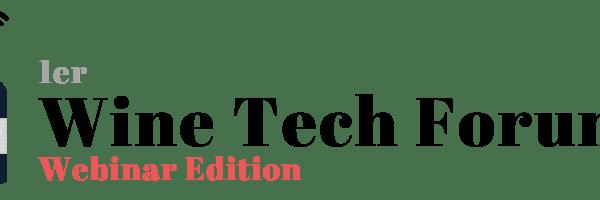 Llega la 1ra. edición de Wine Tech Forum