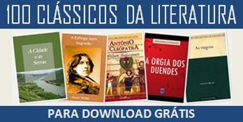 CLÁSSICOS DA LITERATURA PARA DOWNLOAD GRÁTIS