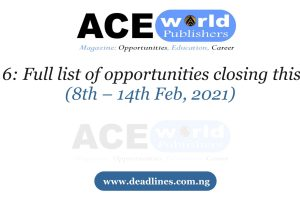 Week 6: Full list of opportunities closing this week (8th – 14th Feb)
