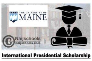 Study-In-USA: 2022 University of Maine International Presidential Scholarships