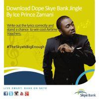 Ice Prince - SKYE BANK (Jingle) + #TheSkyeIsBigEnough