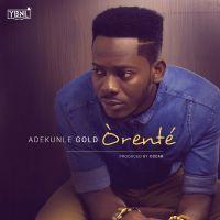 adekunleGOLD - ORENTE [prod. by Oscar]