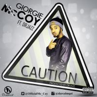 Giorgie McCoy ft. Dr. Jazz - CAUTION