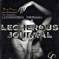 LECHEROUS JOURNAL: Episode 23 ...script'd by BigDan