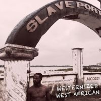 Mojeed - WESTERNIZED WEST-AFRICAN [Full Mixtape Download]