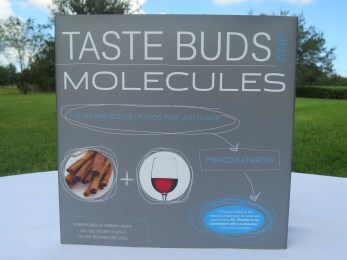 Taste Buds Molecules: The Art and Science of Food, Wine and Flavor by Francois Chartier (John Wiley & Sons, 2012)