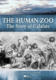 Bremer Mülchi Hans, <i>The Human Zoo. The story of Calafate</i>, El Taller Productions.