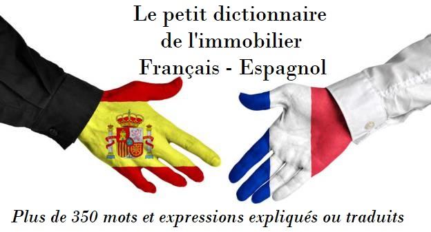 dictionnaire de l'immobilier français espagnol acheter en espagne