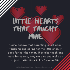 Little Hearts That Taught Mine